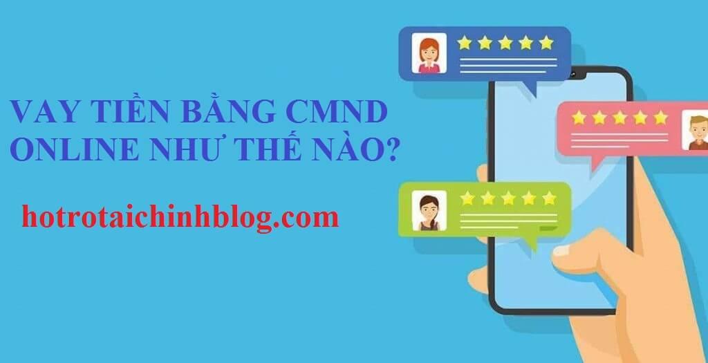 vay-tien-bang-cmnd-online-ho-tro-tai-chinh-blog