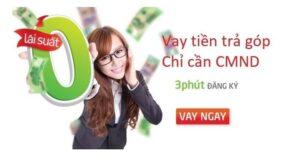 vay-tien-tra-gop-theo-thang-chi-can-cmnd-10